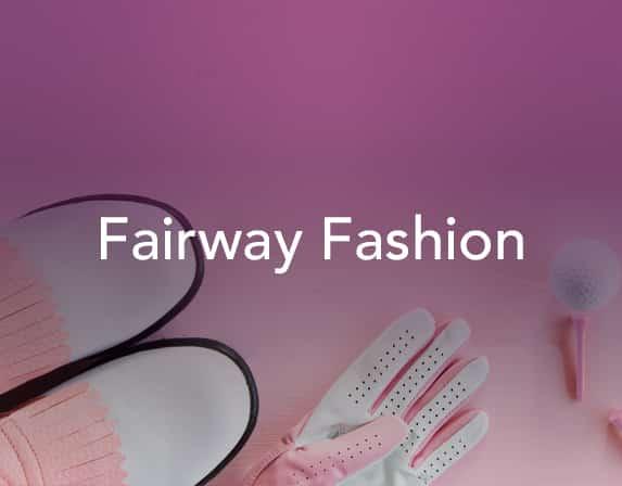 Fairway Fashion