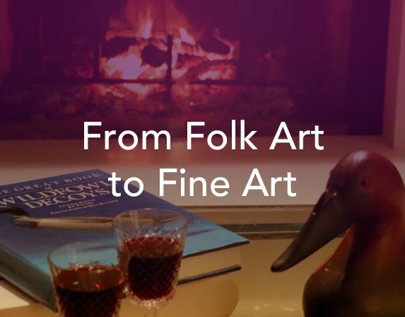 From Folk Art to Fine Art